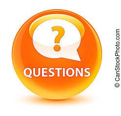 Questions (bubble icon) glassy orange round button