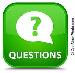 Questions (bubble icon) special green square button