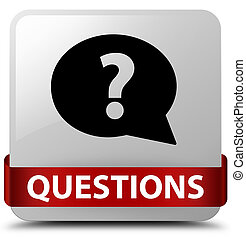 Questions (bubble icon) white square button red ribbon in middle