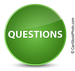 Questions elegant soft green round button