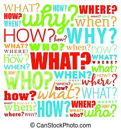 Questions word cloud background - Questions whose answers...