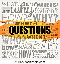 Questions word cloud - Questions whose answers are...
