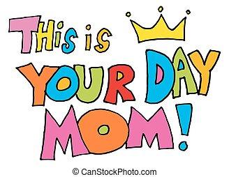 questo, messaggio, giorno, mamma, tuo