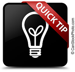 Quick tip (bulb icon) black square button red ribbon in corner