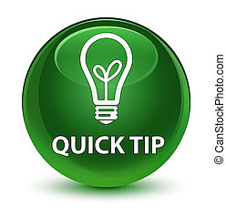 Quick tip (bulb icon) glassy soft green round button