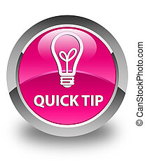 Quick tip (bulb icon) glossy pink round button