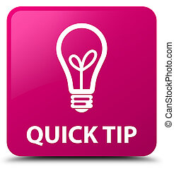 Quick tip (bulb icon) pink square button