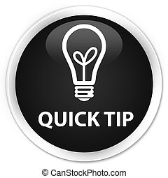 Quick tip (bulb icon) premium black round button