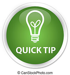 Quick tip (bulb icon) premium soft green round button