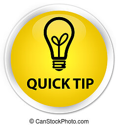 Quick tip (bulb icon) premium yellow round button