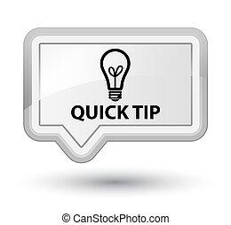 Quick tip (bulb icon) prime white banner button