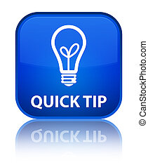 Quick tip (bulb icon) special blue square button