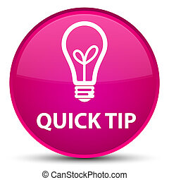 Quick tip (bulb icon) special pink round button