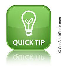 Quick tip (bulb icon) special soft green square button