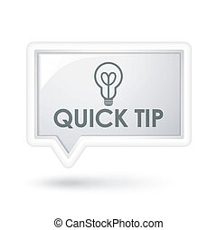 quick tip words with bulb icon on a speech bubble over white
