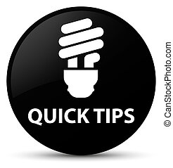 Quick tips (bulb icon) black round button