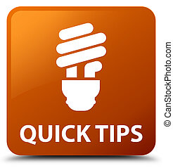 Quick tips (bulb icon) brown square button