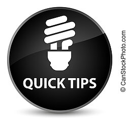 Quick tips (bulb icon) elegant black round button