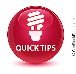 Quick tips (bulb icon) glassy pink round button