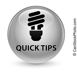 Quick tips (bulb icon) glassy white round button