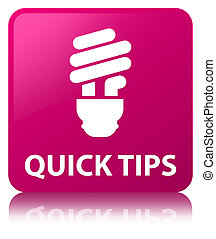 Quick tips (bulb icon) pink square button