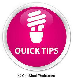 Quick tips (bulb icon) premium pink round button