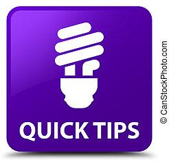 Quick tips (bulb icon) purple square button