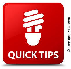 Quick tips (bulb icon) red square button