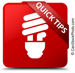 Quick tips (bulb icon) red square button red ribbon in corner