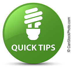 Quick tips (bulb icon) soft green round button