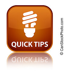 Quick tips (bulb icon) special brown square button