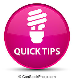 Quick tips (bulb icon) special pink round button