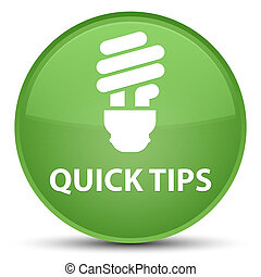 Quick tips (bulb icon) special soft green round button
