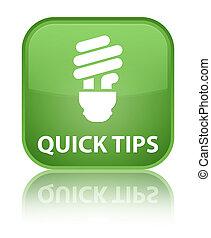 Quick tips (bulb icon) special soft green square button