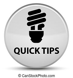 Quick tips (bulb icon) special white round button