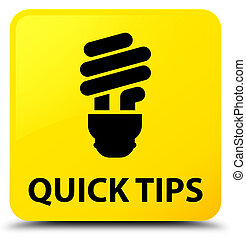 Quick tips (bulb icon) yellow square button