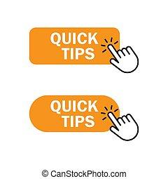 Hand cursor clicks Quick tips button