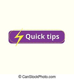 Quick tips - colorful flat button icon with lightning icon and text isolated on white background