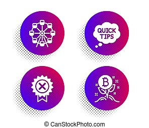Quick tips, Ferris wheel and Reject medal icons set. Bitcoin project sign. Vector