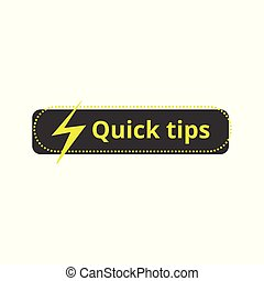 Quick tips icon - flat rectangle sticker with lightning sign and yellow text