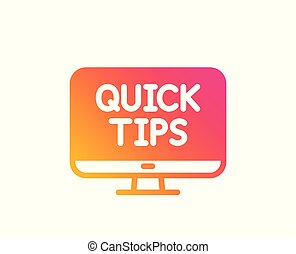 Quick tips icon. Helpful tricks sign. Vector