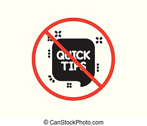 Quick tips icon. Helpful tricks speech bubble sign. Vector