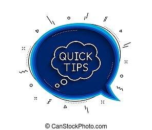 Quick tips line icon. Helpful tricks speech bubble sign. Vector