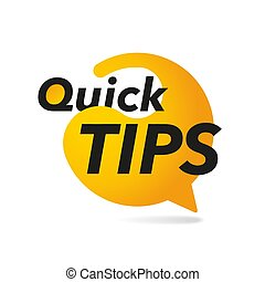 Quick Tips yellow speech bubble