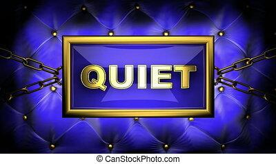 quiet on velvet background