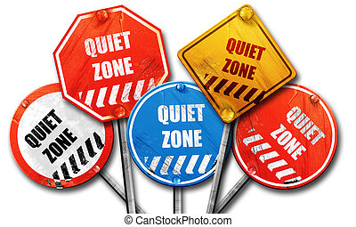 Quiet zone sign, 3D rendering, rough street sign collection...