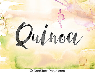 Quinoa Colorful Watercolor and Ink Word Art