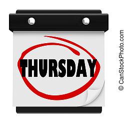 quinta-feira, dia, calendário parede, lembrete, semana, palavra, circundado