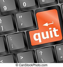quit button on black internet computer keyboard