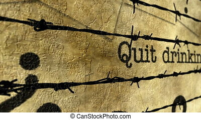 Quit drinking barbwire concept